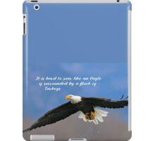Soar Like an Eagle… if you Can iPad Case/Skin