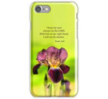 I Keep My Eyes Psalms 16:8 - phone case iPhone Case/Skin