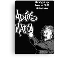 Adios Mafia - Rock n' Roll Scientists Canvas Print