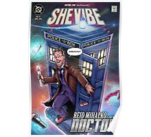 SheVibe Presents - Reid Mihalko! The Original Sex Geek is the New Doctor! Poster