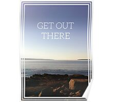 Get Out There Poster