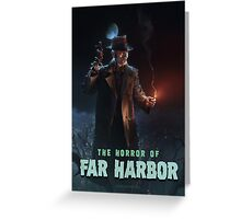 The Horror of Far Harbor Greeting Card