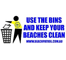 Use The Bins And Keep Your Beaches Clean Photographic Print