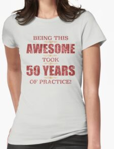 Awesome 50th Birthday Womens Fitted T-Shirt