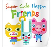 Super Cute Happy Animal Friends Poster
