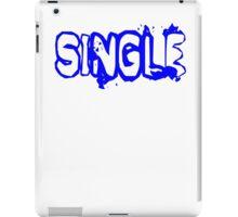 SINGLE iPad Case/Skin