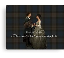 Jamie & Claire/Wedding vow Canvas Print