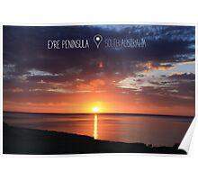 Eyre Peninsula - Sunrise morning walk Poster