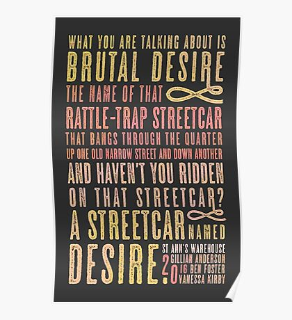 A Streetcar Named Desire Quote Poster