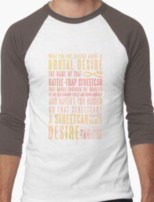 A Streetcar Named Desire Quote Men's Baseball ¾ T-Shirt