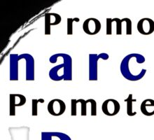 Promote Anarchy Promote Peace Sticker