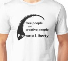 Free People are Creative People Unisex T-Shirt