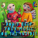 Let your music out! by ART PRINTS ONLINE         by artist SARA  CATENA