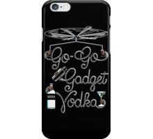 Go Go Gadget Vodka iPhone Case/Skin