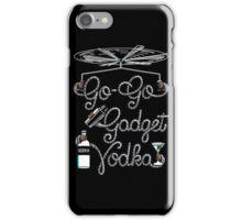 Go Go Gadget Vodka iPhone Case/Skin