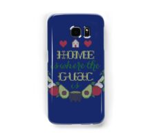 Home is where the Guac is Samsung Galaxy Case/Skin