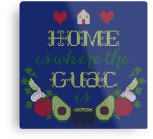 Home is where the Guac is Metal Print