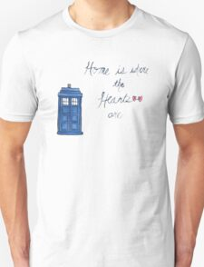 Home is Where the Hearts Are T-Shirt