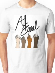 All Races Equal Unisex T-Shirt