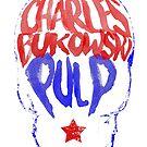 Charles Bukowski - Pulp by Alberto Marinelli