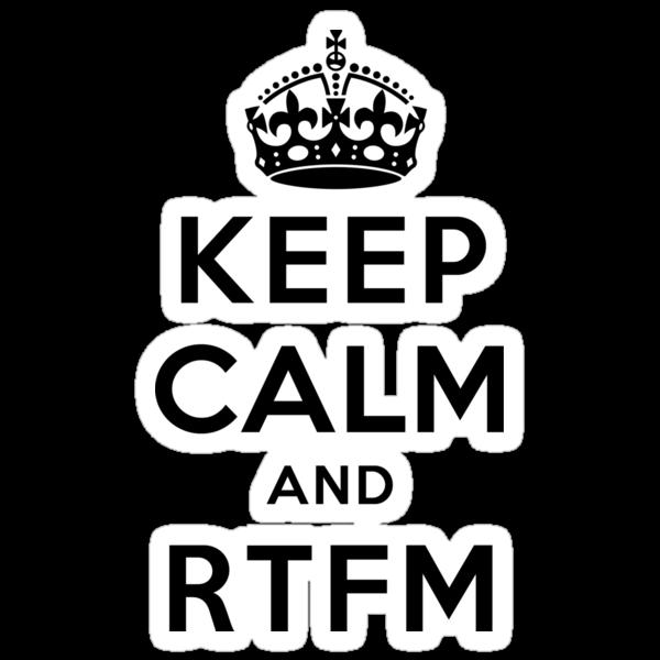 Keep Calm Geeks: RTFM by Ozh !
