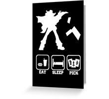 Eat sleep Pick 2 Greeting Card