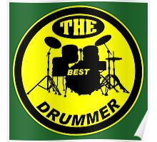 The Best Drummer yellow black Poster