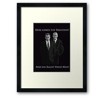 Hamilton x The West Wing - I need someone to lighten the load (Jed and Leo) Framed Print