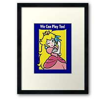 We can play too! Framed Print