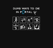 Dumb ways to die in Portal Unisex T-Shirt