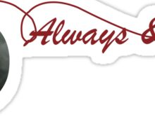 The Originals - Always and Forever Sticker