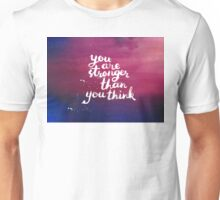 you are stronger than you think T-Shirt