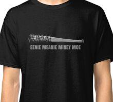 Eenie Meanie Miney Moe Classic T-Shirt