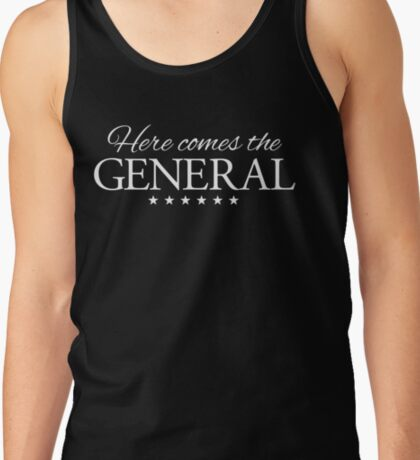Here comes the General Tank Top