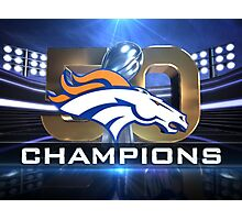 Denver Broncos Super Bowl Champions Photographic Print