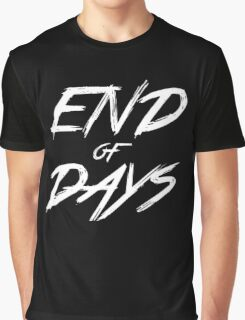 End of Days Graphic T-Shirt
