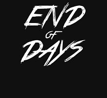 End of Days Unisex T-Shirt