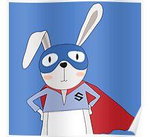 Cute Animals Bunny Rabbit Super Hero Poster