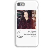 I love you more... iPhone Case/Skin
