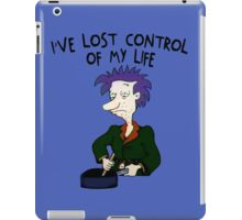 I've Lost Control Of My Life - Rugrats iPad Case/Skin