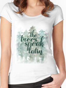 the trees speak latin Women's Fitted Scoop T-Shirt
