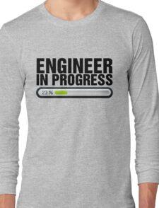 Engineer in progress Long Sleeve T-Shirt