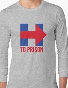 Hillary Clinton To Prison (Logo) Long Sleeve T-Shirt
