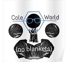 Cole World {No Blankets} Poster