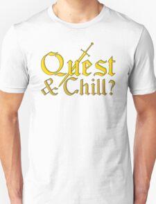 Quest & Chill? Unisex T-Shirt