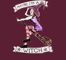 Maybe I'm A Witch (Etienne) Unisex T-Shirt