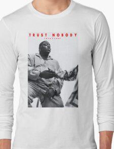 Trust Nobody Long Sleeve T-Shirt