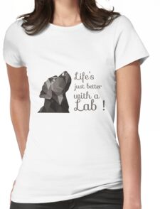 Life is Just Better With Lab Womens Fitted T-Shirt