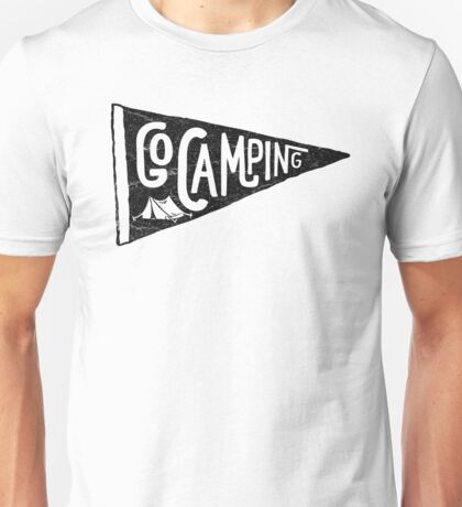 Go Camping Unisex T-Shirt