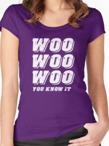 You Know It Women's Fitted Scoop T-Shirt